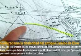 Patrimonio reclama la titularidad del antiguo Camino de Elvas