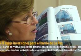 El GMS-R exige inversiones para el barrio de La Paz