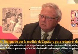 Celdrán, indignado por la medida de Zapatero para reducir el déficit