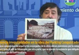 IU denuncia irregularidades en la obra del Parking Conquistadores