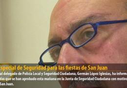 Plan Especial de Seguridad para las fiestas de San Juan