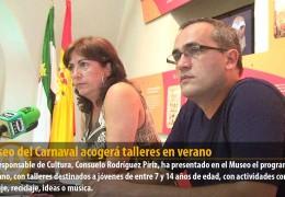 El Museo del Carnaval acogerá talleres en verano