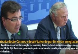 La entrada desde Cáceres y desde Valverde por fin serán arregladas