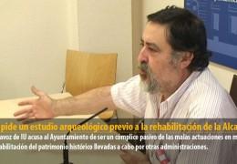 Sosa pide un estudio arqueológico previo a la rehabilitación de la Alcazaba