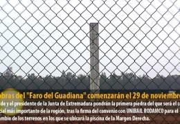 Las obras del «Faro del Guadiana» comenzarán el 29 de noviembre