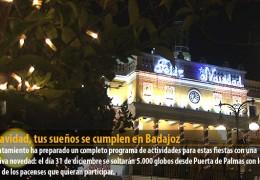 En Navidad, tus sueños se cumplen en Badajoz