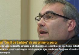 El Plan «Con B de Badajoz» da sus primeros pasos