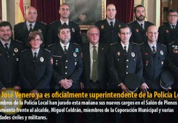 Juan José Venero ya es oficialmente superintendente de la Policía Local