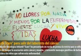 """""""Alas de Ícaro"""" para salir del laberinto del cáncer"""