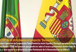 El POCTEP da el visto bueno al proyecto «Baluartes»