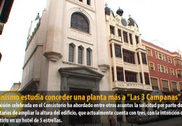 Urbanismo estudia conceder una planta más a «Las 3 Campanas»