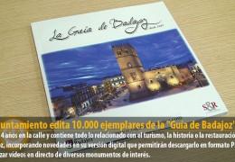 El Ayuntamiento edita 10.000 ejemplares de la «Guía de Badajoz»