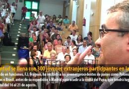 Juventud se llena con 300 jóvenes extranjeros participantes en la JMJ