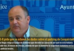 El GMS-R pide que se aclaren las dudas sobre el parking de Conquistadores