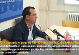 El GMS-R denuncia el pago de 726.150 euros en trabajos extraordinarios