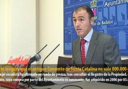 Pajuelo asegura que el antiguo Convento de Santa Catalina no vale 800.000 euros