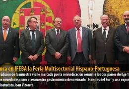 Arranca en IFEBA la Feria Multisectorial Hispano-Portuguesa