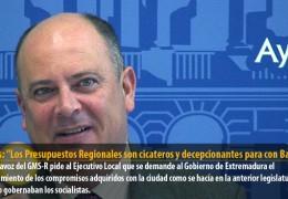 Vegas: «Los Presupuestos Regionales son cicateros y decepcionantes para con Badajoz»