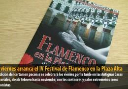 Este viernes arranca el IV Festival de Flamenco en la Plaza Alta