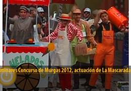 Actuación de La Mascarada (Preliminares 2012)