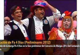Actuación de Pa 4 Días (Preliminares 2012)