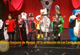 Actuación de Los Camballotas (Semifinales 2012)