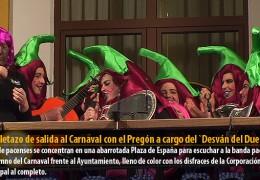 Pistoletazo de salida al Carnaval con el Pregón a cargo del `Desván del Duende´