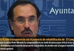 El GMS-R pide transparencia con el proyecto de rehabilitación de `El Campillo´