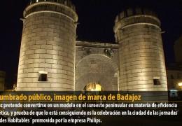 El alumbrado público, imagen de marca de Badajoz
