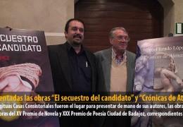 """Presentadas las obras """"El secuestro del candidato"""" y """"Crónicas de Atenas"""""""