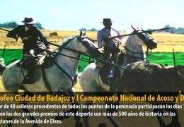 XXII Trofeo Ciudad de Badajoz y I Campeonato Nacional de Acoso y Derribo