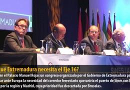 ¿Por qué Extremadura necesita el Eje 16?