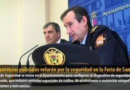 1.300 servicios policiales velarán por la seguridad en la Feria de San Juan