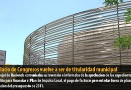 El Palacio de Congresos vuelve a ser de titularidad municipal