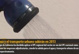 El agua y el transporte urbano subirán en 2013
