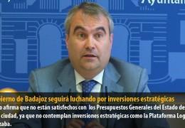 El Gobierno de Badajoz seguirá luchando por inversiones estratégicas