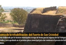 Más cerca de la rehabilitación  del Fuerte de San Cristobal