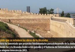 Vegas pide que se retomen las obras de la Alcazaba