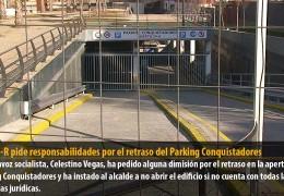 El GMS-R pide responsabilidades por el retraso del Parking Conquistadores