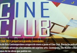 El Cine Club 2013 proyectará grandes novedades