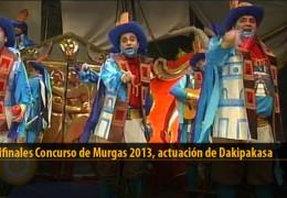 Actuación  de Dakipakasa (Semifinales 2013)