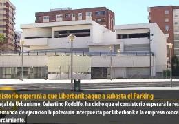 El Consistorio esperará a que Liberbank saque a subasta el Parking