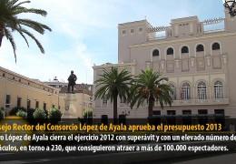 El Consejo Rector del Consorcio López de Ayala aprueba el presupuesto 2013