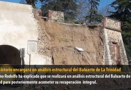 El Consistorio encargará un análisis estructural del Baluarte de La Trinidad