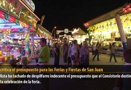 Vegas critica el presupuesto para las Ferias y Fiestas de San Juan