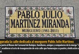 Inaugurada la calle dedicada al murguero Pablo Julio Martínez