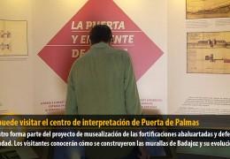 Ya se puede visitar el centro de interpretación de Puerta de Palmas