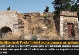 La rehabilitación de Puerta Trinidad podría comenzar en septiembre