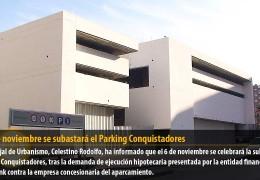 El 6 de noviembre se subastará el Parking Conquistadores