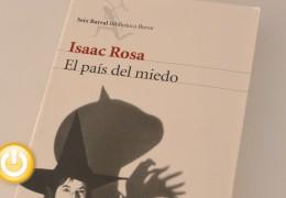 El miedo como protagonista en la novela de Isaac Rosa